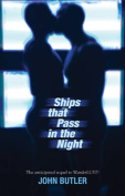 Ships That Pass in the Night