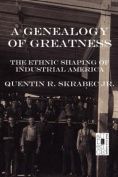 A Genealogy of Greatness