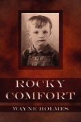 Rocky Comfort