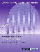 Ultimate Study Guide to Microsoft Project 2010