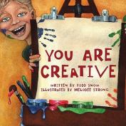 You are Creative [Board book]