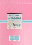 The Ultimate Wedding Scrapbook