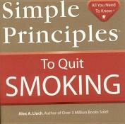 Simple Principles to Quit Smoking