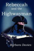 Rebeccah and the Highwayman
