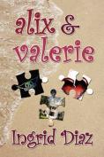 Alix & Valerie