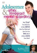 Adolescence & Other Temporary Mental Disorders [Audio]