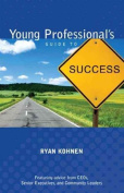 Young Professional's Guide to Success