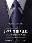 The Unwritten Rules of the Workplace
