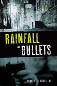 Rainfall and Bullets