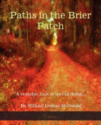 Paths In The Brier Patch