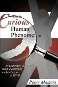 This Curious Human Phenomenon