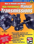 How to Rebuild and Modify High-Performance Manual Transmissions