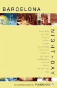 Night + Day Barcelona