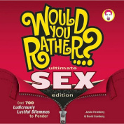 Would You Rather...? Ultimate Sex Edition