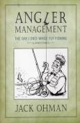 Angler Management