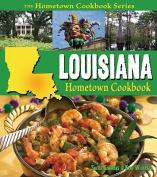 Louisiana Hometown Cookbook