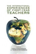 The International Experiences of First-Year Teachers