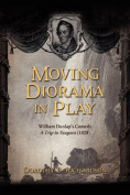 Moving Diorama in Play
