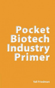 Pocket Biotech Industry Primer