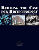 Building the Case for Biotechnology