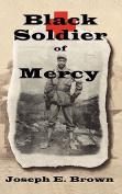 Black Soldier of Mercy