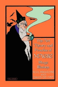 The Art, Theory and Practice of Magic - Stage Illusions