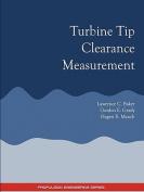 Turbine Tip Clearance Measurement - Propulsion Engineering Series