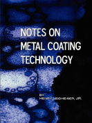 Notes on Metal Coating Technology