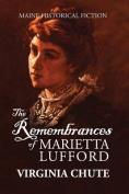 The Remembrances of Marietta Lufford