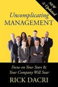 Uncomplicating Management