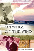 On Wings of the Wind
