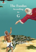 THE Exodus According to G