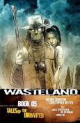 Wasteland: Bk. 5
