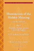 Tsong Khapa's Illumination of the Hidden Meaning