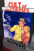 Cult of the Corpses