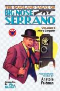 The Gangland Sagas of Big Nose Serrano