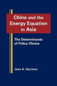 China and the Energy Equation in Asia