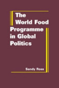 The World Food Programme in Global Politics