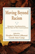 Moving Beyond Racism