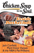Chicken Soup for the Soul Inside Basketball