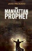 The Manhattan Prophet