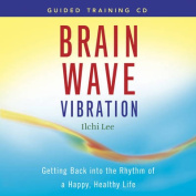 Brain Wave Vibration Guided Training [Audio]