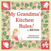 My Grandma's Kitchen Rules [Large Print]