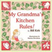 My Grandma's Kitchen Rules [Large Print]