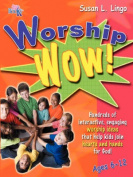 Worship Wow!