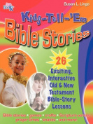 Kids-Tell-'em Bible Stories