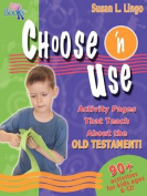 Choose 'n Use Activity Pages That Teach about the Old Testament