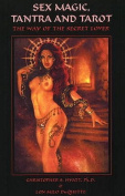 Sex Magic, Tantra & Tarot