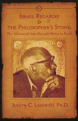 Israel Regardie and the Philosopher's Stone