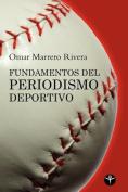Fundamentos del Periodismo Deportivo  [Spanish]
